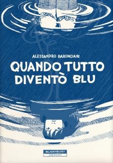libro20-20baronciani20-20quando_tutto_divento_blu