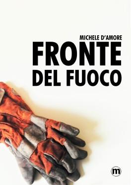 Copertina_Fronte del Fuoco_ Michele D'Amore